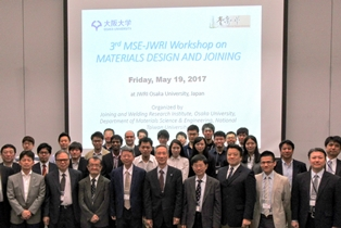 3rd JWRI/MSE Workshop on Materials Design and Joining